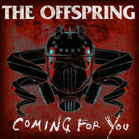 the-offspring-coming-for-you-e1422596514481